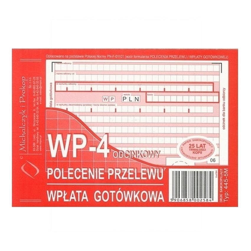 WP - POLECENIE PRZELEWU - WPŁATA GOTÓWKOWA - 4-ODCINKOWE 445-5M